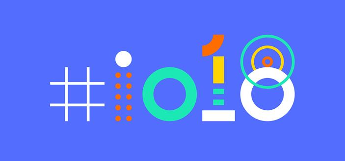 What Can We Expect To See At Google I/O 2018?
